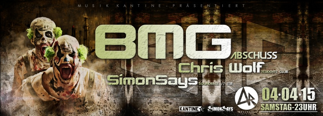 Sa. 04.04.2015  BMG + Chris Wolf + Simon Says