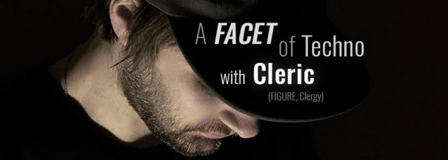 Fr. 23.06. A FACET of Techno mit Cleric