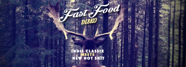 Sa. 18.07. Fast Food – We Remember The Good Old Indie Days