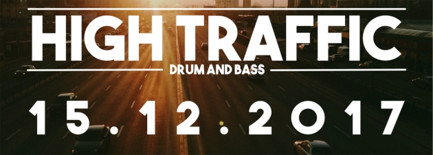 Fr. 15.12. High Traffic – Drum'n'Bass Night