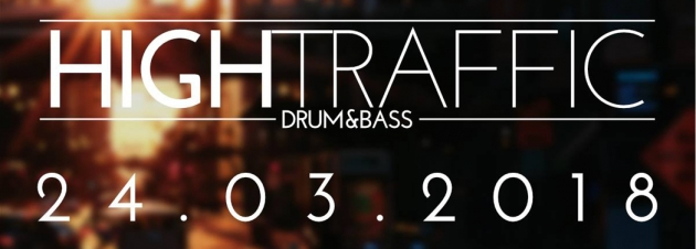 Sa. 24.03. High Traffic – Drum'n'Bass Night