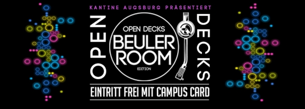 "Sa. 20.08. Summer Sessions – Open Decks ""Beuler"" Room Special"