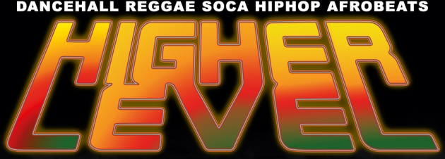 Sa. 27.08. Higher Level mit Puppa Starr (ex - Rightous Movement)
