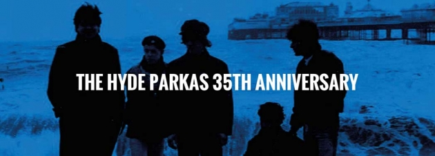 Sa. 23.11.2019  The Hyde Parkas + The Cucumbers (35th Anniversary)