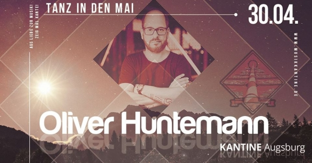 Do. 30.04.20 Tanz in den Mai w/ Oliver Huntemann